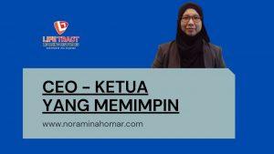 CEO MEMIMPIN Noraminah Omar