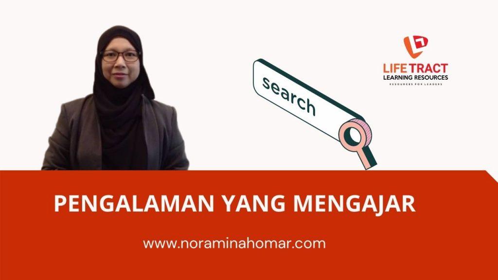 Pengalaman Noraminah Omar